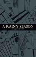 A Rainy Season by Nnaziri Ihejirika
