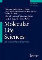 Molecular Life Sciences An Encyclopedic Reference by Robert D. Wells