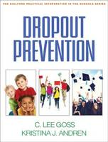 Dropout Prevention by C. Lee Goss, Kristina J. Andren