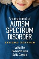 Assessment of Autism Spectrum Disorders, Second Edition by Sam (Neurology, Learning, and Behavior Center, Salt Lake City, UT) Goldstein
