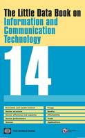 The little data book on information and communication technology 2014 by World Bank