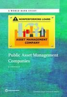 Public Asset Management Companies A Toolkit by Caroline Cerruti, World Bank, Ruth Neyens