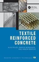 Textile Reinforced Concrete by Alva (Ben Gurion University of the Negev, Israel) Peled, Arnon (Technion - Israel Institute of Technology, Haifa, Israe Bentur