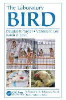 The Laboratory Bird by Douglas K Taylor, Vanessa K. Lee, Karen R. Strait
