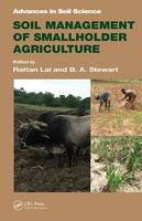 Soil Management of Smallholder Agriculture by Rattan Lal