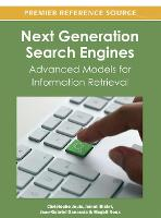 Next Generation Search Engines Advanced Models for Information Retrieval by Christophe Jouis