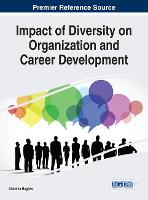 Impact of Diversity on Organization and Career Development by Claretha Hughes