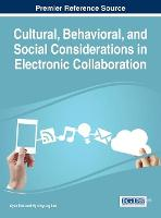 Cultural, Behavioral, and Social Considerations in Electronic Collaboration by Ayse Kok, Hyunkyung Lee