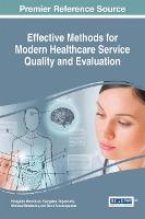 Effective Methods for Modern Healthcare Service Quality and Evaluation by Panagiotis Manolitzas