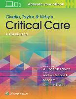 Civetta, Taylor, & Kirby's Critical Care Medicine by Kenneth E. Wood