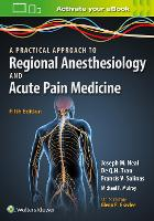 A Practical Approach to Regional Anesthesiology and Acute Pain Medicine by Francis V. Salinas