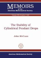 The Stability of Cylindrical Pendant Drops by John McCuan