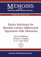 Entire Solutions for Bistable Lattice Differential Equations with Obstacles by Aaron Hoffman, Hermen Hupkes, E.S. Van Vleck