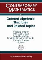 Ordered Algebraic Structures and Related Topics by Fabrizio Broglia