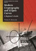 Modern Cryptography and Elliptic Curves A Beginner's Guide by Thomas R. Shemanske