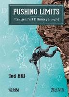 Pushing Limits From West Point to Berkeley and Beyond by Ted Hill