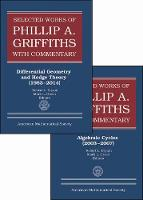 Selected Works of Philip A. Griffiths with Commentary, Set by Robert L. Bryant