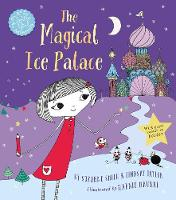 The Magical Ice Palace A Doodle Girl Adventure by Suzanne Smith, Lindsay Taylor