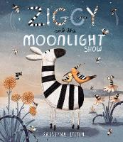 Ziggy and the Moonlight Show by Kristyna Litten
