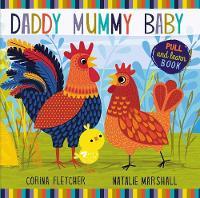 Daddy, Mummy, Baby by Corina Fletcher