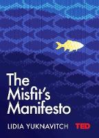 The Misfit's Manifesto by Lidia Yuknavitch