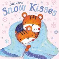 Snow Kisses by Simon & Schuster Children's, Judi Abbot