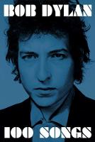 100 Songs by Bob Dylan