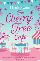 The Cherry Tree Cafe Cupcakes, crafting and love - the perfect summer read for fans of Bake Off by Heidi Swain