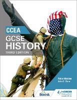 CCEA GCSE History Third Edition by Finbar Madden, John Clare