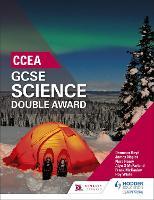 CCEA GCSE Double Award Science by Denmour Boyd, Nora Henry, Frank McCauley, Alyn G. McFarland