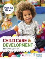 Child Care and Development 7th Edition by Pamela Minett