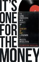 It's One For The Money by Clinton Heylin