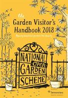 The Garden Visitor's Handbook 2018 by The National Garden Scheme (NGS)