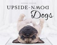 Upside-Down Dogs by Serena Hodson