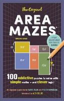 The Original Area Mazes 100 addictive puzzles to solve with simple maths - and clever logic! by Naoki Inaba, Ryoichi Murakami