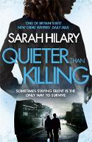 Quieter Than Killing (D.I. Marnie Rome 4) by Sarah Hilary