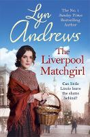 The Liverpool Matchgirl by Lyn Andrews
