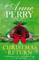 A Christmas Return (Christmas Novella 15) by Anne Perry