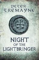 Night of the Lightbringer (Sister Fidelma Mysteries Book 28) An unputdownable Celtic mystery by Peter Tremayne