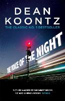 The Voice of the Night A spine-chilling novel of heart-stopping suspense by Dean Koontz
