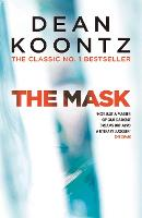 The Mask A powerful thriller of suspense and terror by Dean Koontz