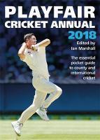 Playfair Cricket Annual 2018 by Ian Marshall