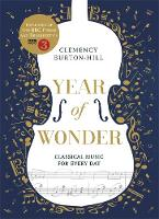 YEAR OF WONDER: Classical Music for Every Day by Clemency Burton-Hill