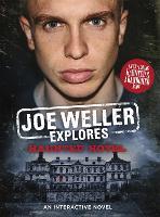Joe Weller Explores: Haunted Hotel by Joel Weller