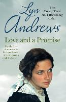 Love and a Promise A heartrending saga of family, duty and a terrible choice by Lyn Andrews