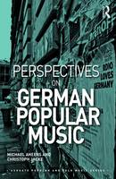 Perspectives on German Popular Music by Michael Ahlers