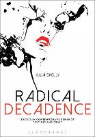 Radical Decadence Excess in Contemporary Feminist Textiles and Craft by Julia (McGill University, Canada) Skelly