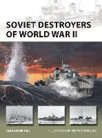 Soviet Destroyers of World War II by Alexander Hill