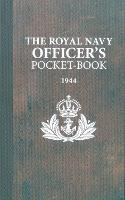 The Royal Navy Officer's Pocket-Book by Brian Lavery