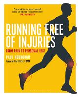 Running Free of Injuries From Pain to Personal Best by Paul Hobrough, Steve Cram